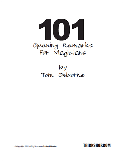 101 Opening Remarks for Magicians