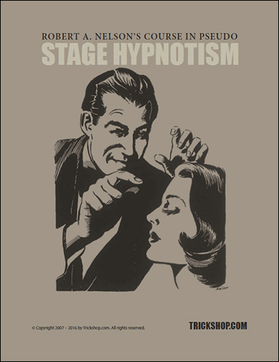 Nelson Pseudo Stage Hypnotism Course