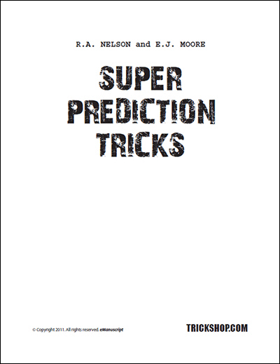 Super Prediction Tricks