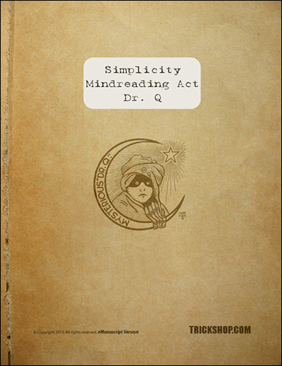 Dr Q Simplicity Mindreading Act