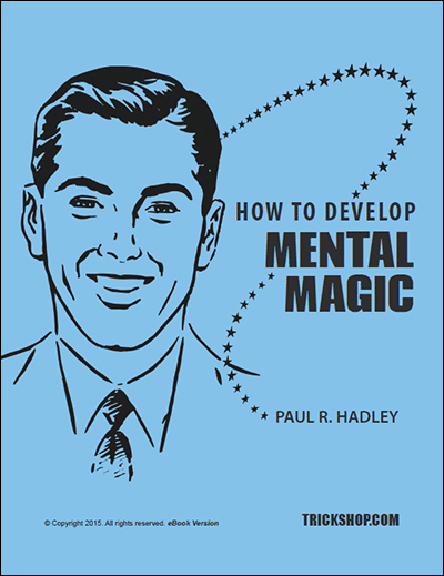 How to Develop Mental Magic
