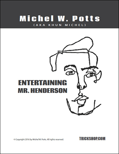 Entertaining Mr. Henderson   Michel Potts   Trickshop.com