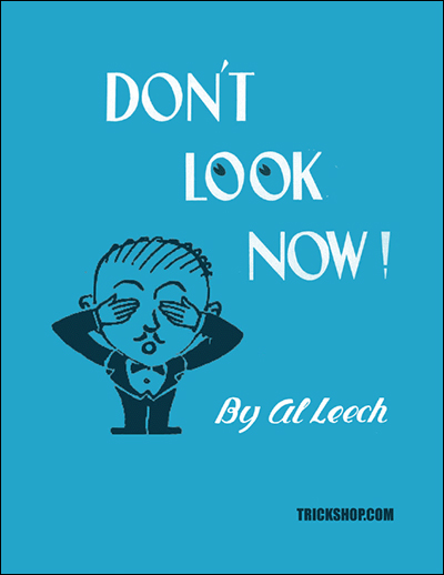 Don't Look Now   Al Leech   Trickshop com
