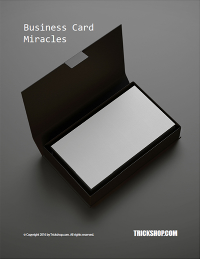 Business card miracles magic tricks with business cards for Business card tricks